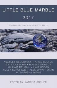 Little Blue Marble 2017, Edited by Katrina Archer